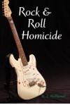 Rock & Roll Homicide - R.J. McDonnell
