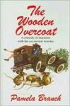 The Wooden Overcoat (Barker Suspense series) - Pamela Branch