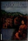 The Quade Inheritance - Barbara Ker Wilson