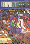 Graphic Classics Volume 6: Ambrose Bierce - Ambrose Bierce, John Coulthart