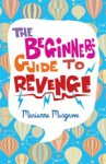 The Beginner's Guide to Revenge - Marianne Musgrove