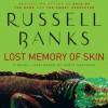 Lost Memory of Skin (Audio) - Russell Banks, Scott Shepherd