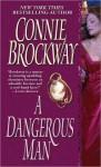 A Dangerous Man - Connie Brockway