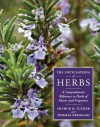 The Encyclopedia of Herbs: A Comprehensive Reference to Herbs of Flavor and Fragrance - Thomas DeBaggio, Arthur O. Tucker