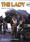 The Lady: Boeing B 17 Flying Fortress - Paul Perkins, Dan Patterson