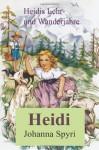 Heidis Lehr- und Wanderjahre - Johanna Spyri, Michael Schemmann