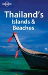 Thailand's Islands & Beaches - Joe Bindloss, Wendy Taylor, Lonely Planet