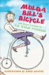 Mulga Bill's Bicycle: And Other Classics - A.B. Paterson, Bruce Whatley