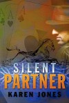Silent Partner - Karen Jones