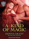 A Kind of Magic - Donna Grant, Antony Ferguson