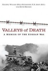 Valleys of Death: A Memoir of the Korean War - Bill Richardson, Kevin Maurer