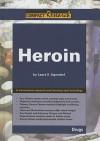 Heroin - Laura K. Egendorf