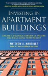 Investing in Apartment Buildin - Chris Rojek, Martinez JR.