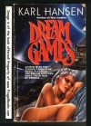 Dream Games - Karl Hansen