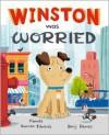 Winston Was Worried - Pamela Duncan Edwards, Benji Davis