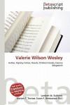 Valerie Wilson Wesley - Lambert M. Surhone, VDM Publishing, Susan F. Marseken