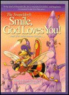 Smile, God Loves You!: ...and the Adventure Begins.. - Douglas W. King, Rodney Matthews