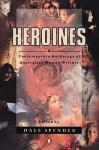 Heroines - Dale Spender