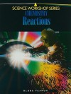 Chemistry: Reactions - Globe Fearon