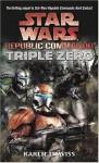 Triple Zero (Star Wars Republic Commando, #2) - Karen Traviss