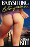 Babysitting the Baumgartners - Selena Kitt