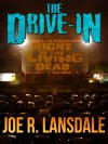 The Drive-In - Joe R. Lansdale