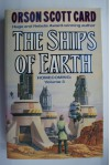 Ships of Earth, The - Orson Scott Card