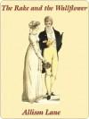 The Rake and the Wallflower [Seabrook Trilogy Book 2] - Allison Lane
