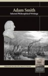 Selected Philosophical Writings - Adam Smith, James R Otteson
