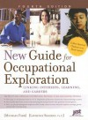 New Guide for Occupational Exploration: Linking Interests, Learning, and Careers - Michael Farr, Laurence Shatkin