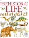 Prehistoric Life - Steve Parker, Sergio