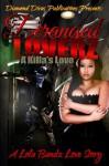 Deranged Lovers: A Killa's Love - LoLa Bandz, Raychelle Williams, Brandi McClinton, Charnitra Harp