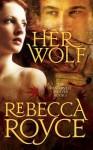 Her Wolf - Rebecca Royce