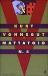 Mattatoio n. 5 - Kurt Vonnegut, Luigi Brioschi