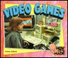 Video Games - Arlene Erlbach, Jackie Urbanovic