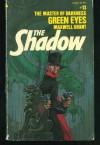 Green Eyes (The Shadow #13) - Walter B. Gibson, Maxwell Grant