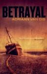 Betrayal - Adriaan van Dis, Ina Rilke