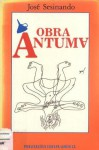Obra Ântuma - José Sesinando, José Palla e Carmo