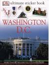 Washington, D.C. (Ultimate Sticker Books) - DK Publishing