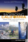 Backpacking California: Mountain, Foothill, Coastal and Desert Adventures in the Golden State - Wilderness Press, Eric Blehm