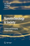 Nanotechnology & Society: Current and Emerging Ethical Issues - Fritz Allhoff, Patrick Lin