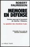Mémoire en défense: contre ceux qui m'accusent de falsifier l'histoire - Robert Faurisson, Noam Chomsky