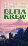 Elfia Krew - Andre Norton, Mercedes Lackey