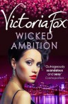 Wicked Ambition - Victoria Fox