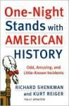 One-Night Stands with American History - Richard Skenkman, Kurt Reiger