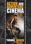 Action and Adventure Cinema - Yvonne Tasker