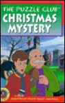 The Puzzle Club Christmas Mystery (Puzzle Club (Paperback)) - Mark Young, Dandi Daley Mackall