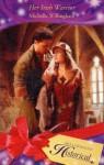 Her Irish Warrior (Historical Romance) - Michelle Willingham