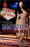 Immortalis: Hunters & Prey - Katie Salidas
