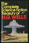 The Complete Science Fiction Treasury of H.G. Wells - H.G. Wells